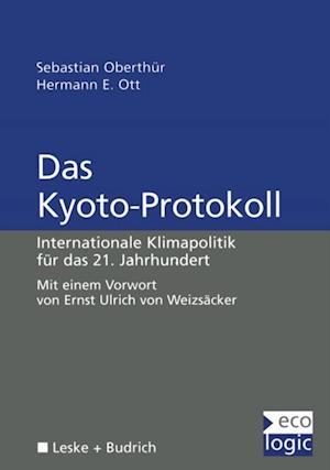 Das Kyoto-Protokoll af Sebastian Oberthur, Hermann E. Ott