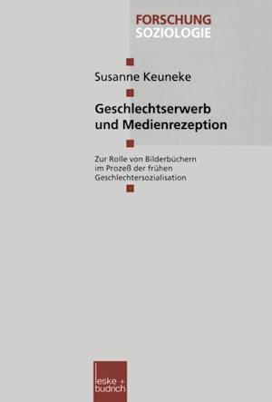 Geschlechtserwerb und Medienrezeption af Susanne Keuneke