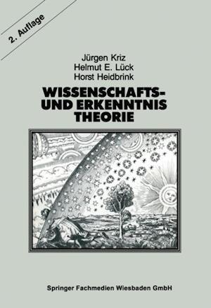Wissenschafts- und Erkenntnistheorie af Jurgen Kriz, Helmut E. Luck, Horst Heidbrink
