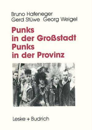 Punks in der Grostadt - Punks in der Provinz