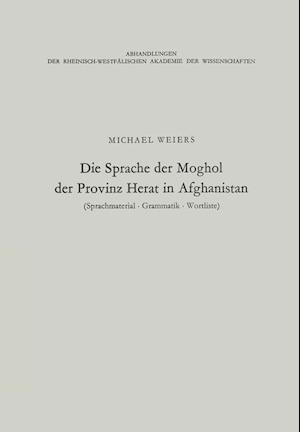 Die Sprache Der Moghol Der Provinz Herat in Afghanistan af Michael Weiers