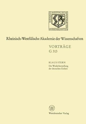 Die Wiederherstellung der deutschen Einheit - Retrospektive und Perspektive af Klaus Stern