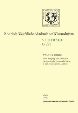 Vom Ausgang Der Komodie Exemplarische Lustspielschlusse in Der Europaischen Literatur af Walter Hinck, Walter Hinck