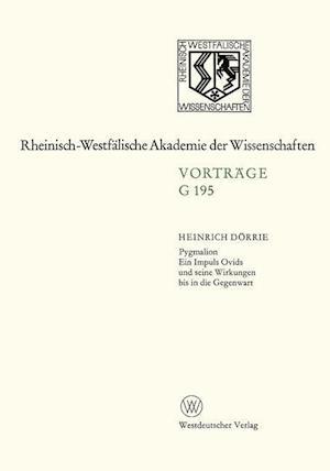 Pygmalion. Ein Impuls Ovids Und Seine Wirkungen Bis in Die Gegenwart af Heinrich Dorrie