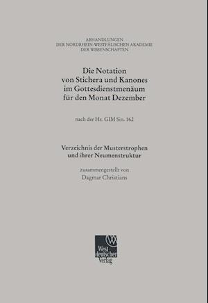Die Notation Von Stichera Und Kanones Im Gottesdienstmenaum Fur Den Monat Dezember af Dagmar Christians