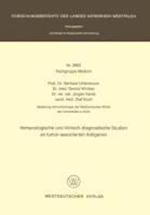 Immunologische Und Klinisch-Diagnostische Studien an Tumor-Assoziierten Antigenen af Gerhard Uhlenbruck