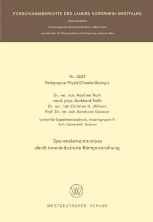 Spurenelementanalyse durch ioneninduzierte Rontgenstrahlung af Manfred Roth, Burkhard Raith, Bernhard Gonsior