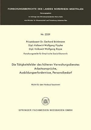 Die Tatigkeitsfelder Des Hoheren Verwaltungsdienstes af Gerhard Brinkmann