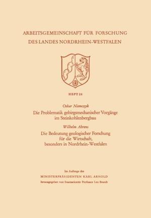 Die Problematik gebirgsmechanischer Vorgange im Steinkohlenbergbau af Oskar Niemczyk