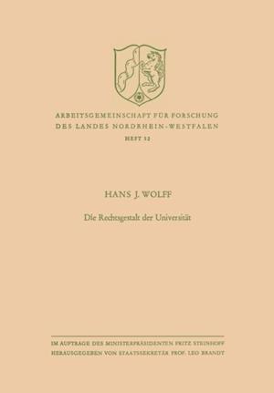 Die Rechtsgestalt der Universitat af Hans J. Wolff