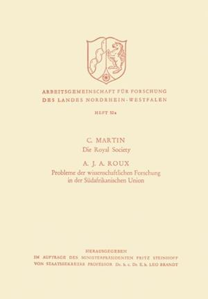 Die Royal Society. Probleme der wissenschaftlichen Forschung in der Sudafrikanischen Union af C. Martin