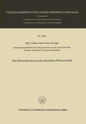 Die Subventionierung der deutschen Filmwirtschaft af Hans-Peter Herriger
