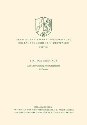 Die Umwandlung von Geschichte in Gesetz af Ivor Jennings