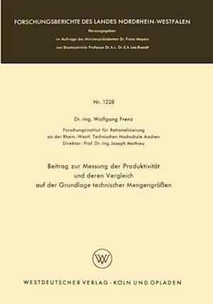 Beitrag zur Messung der Produktivitat und deren Vergleich auf der Grundlage technischer Mengengroen af Wolfgang Frenz