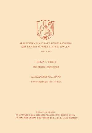 Bio-Medical Engineering. Stromungsfragen der Medizin af Heinz Siegfried Wolff