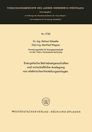 Energetische Betriebseigenschaften und wirtschaftliche Auslegung von elektrischen Verteilungsanlagen af Helmut Schaefer