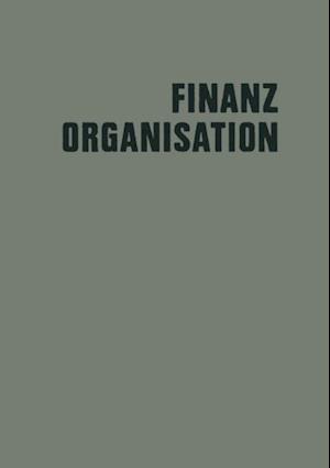 Finanzorganisation af Erich Potthoff, Gerd Knappmann, Walter Krahe