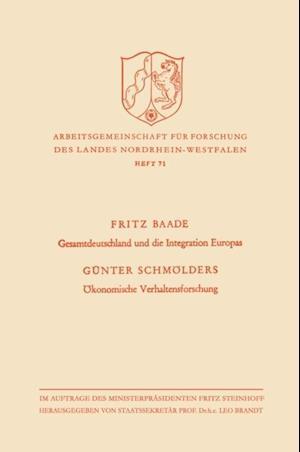 Gesamtdeutschland und die Integration Europas / Okonomische Verhaltensforschung af Gunter Baade