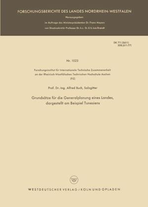 Grundsatze fur die Generalplanung eines Landes, dargestellt am Beispiel Tunesiens af Alfred Buch
