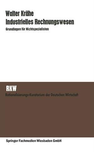 Industrielles Rechnungswesen af Walter Krahe