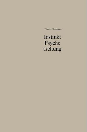 Instinkt Psyche Geltung af Dieter Claessens