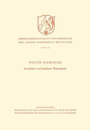 Ionosphare und drahtloser Weitverkehr af Walter Dieminger