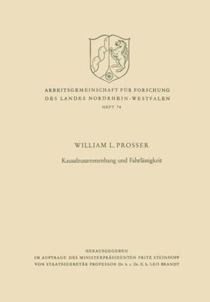 Kausalzusammenhang und Fahrlassigkeit af William Lloyd Prosser