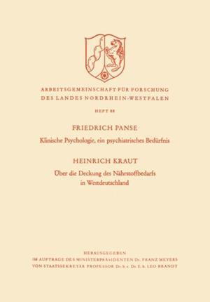 Klinische Psychologie, ein psychiatrisches Bedurfnis / Uber die Deckung des Nahrstoffbedarfs in Westdeutschland af Friedrich Kraut