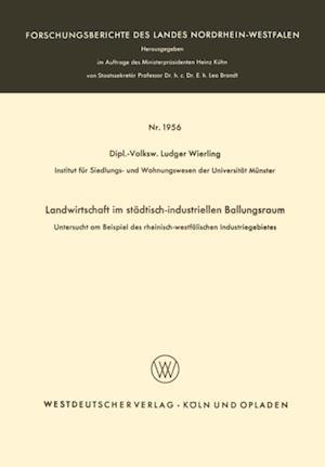 Landwirtschaft im stadtisch-industriellen Ballungsraum af Ludger Wierling