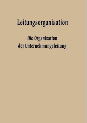 Leitungsorganisation af Erich Potthoff, Gerd Knappmann, Walter Krahe