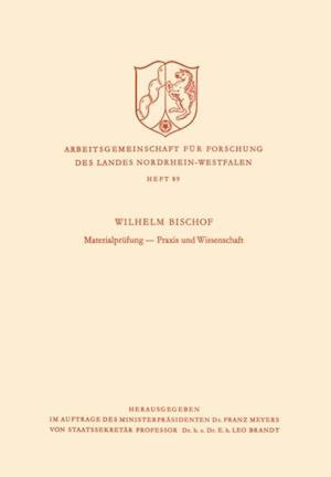Materialprufung - Praxis und Wissenschaft af Wilhelm Bischof