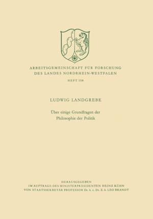 Uber einige Grundfragen der Philosophie der Politik af Ludwig Landgrebe