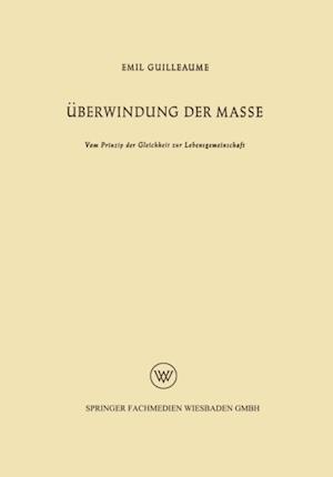 Uberwindung der Masse af Emil Guilleaume