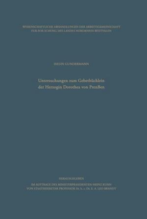 Untersuchungen zum Gebetbuchlein der Herzogin Dorothea von Preuen af Iselin Gundermann
