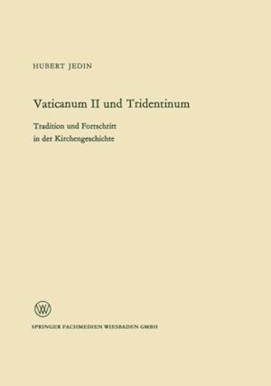 Vaticanum II und Tridentinum af Hubert Jedin