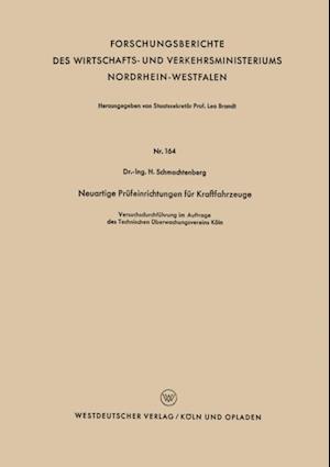 Neuartige Prufeinrichtungen fur Kraftfahrzeuge af Helmut Schmachtenberg