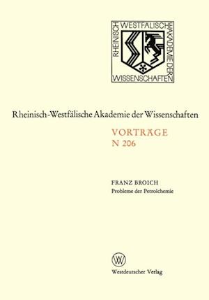 Probleme der Petrolchemie af Franz Broich