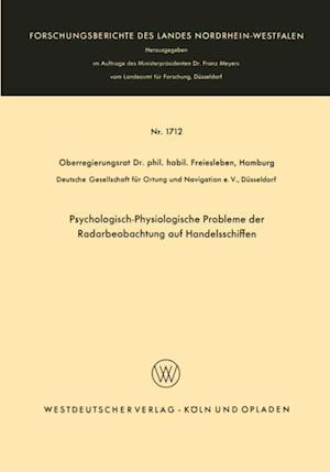 Psychologisch-Physiologische Probleme der Radarbeobachtung auf Handelsschiffen af Hans Christian Freiesleben