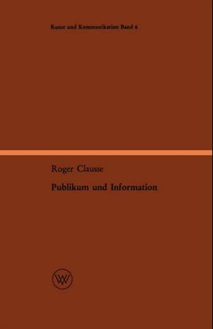 Publikum und Information af Roger Clausse