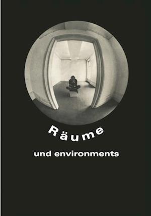 Raume und environments af Rolf Wedewer