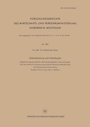 Arbeitsleistung Und Arbeitsgute af Carl Alexander Roos