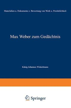 Max Weber Zum Gedachtnis af Na Winkelmann, Na Konig