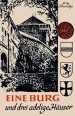Eine Burg Und Drei Adelige Hauser af Fritz Hinrichs