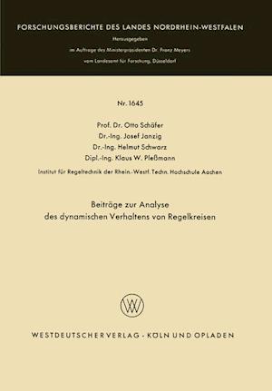 Beitrage Zur Analyse Des Dynamischen Verhaltens Von Regelkreisen af Helmut Schwarz, Otto Schafer, Josef Janzig