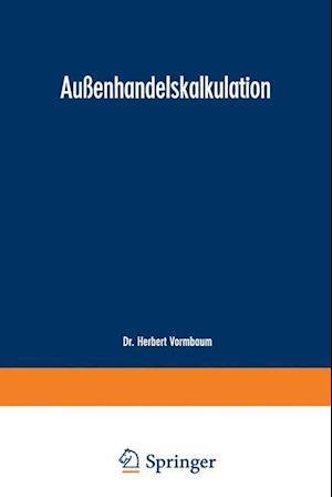 Aussenhandelskalkulation af Herbert Vormbaum