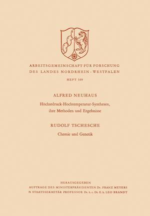 Hochstdruck-Hochtemperatur-Synthesen, Ihre Methoden Und Ergebnisse. Chemie Und Genetik af Alfred Neuhaus