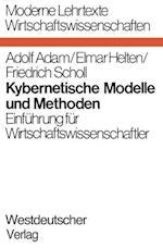 Kybernetische Modelle Und Methoden af Adolf Adam