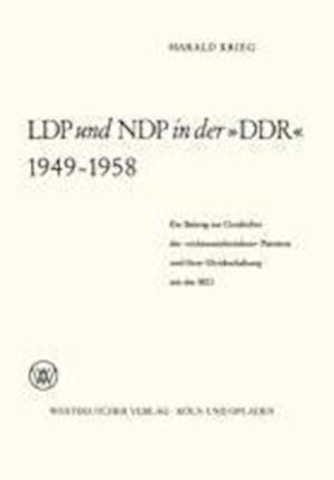 Ldp Und Ndp in Der -Ddr- 1949 1958 af Harald Weilnbock-Buck