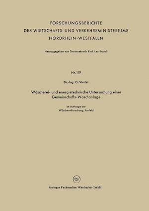 Wascherei- Und Energietechnische Untersuchung Einer Gemeinschafts-Waschanlage af Oswald Viertel