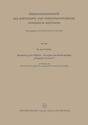 Auswertung Von Gekorn - Analysen Des Musterstaubes Flugasche Fortuna I af Robert Meldau